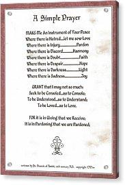 Pope Francis St. Francis Simple Prayer Sicily Acrylic Print by Desiderata Gallery