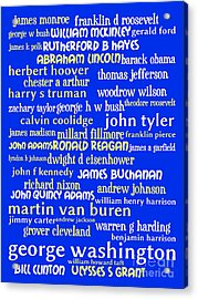 Presidents Of The United States 20130625 Acrylic Print by Wingsdomain Art and Photography