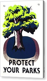 Protect Your Parks Wpa Acrylic Print by War Is Hell Store