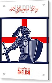 Proud To Be English Happy St George Day Card Acrylic Print by Aloysius Patrimonio