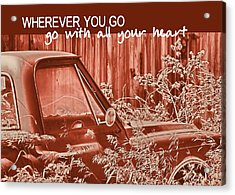 Red Pickup Quote Acrylic Print by JAMART Photography