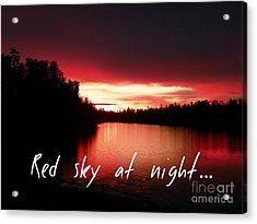 Red Sky At Night Acrylic Print by Jennifer Kimberly