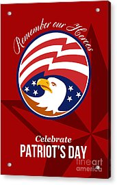 Remember Our Heroes Celebrate Patriots Day Poster Acrylic Print by Aloysius Patrimonio