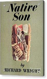 Richard Wright: Native Son Acrylic Print by Granger