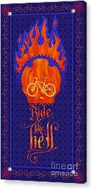Ride Like Hell Acrylic Print by Sassan Filsoof