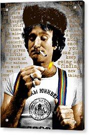 Robin Williams And Quotes Acrylic Print by Tony Rubino