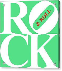 Rock And Roll 20130708 White Green Red Acrylic Print by Wingsdomain Art and Photography