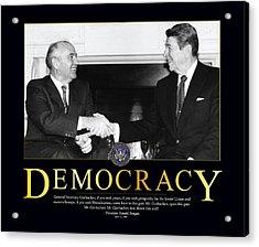 Ronald Reagan Democracy  Acrylic Print by Retro Images Archive