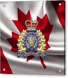 Royal Canadian Mounted Police - Rcmp Badge Over Waving Flag Acrylic Print by Serge Averbukh