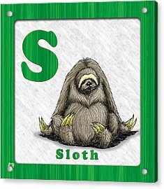 S For Sloth Acrylic Print by Jason Meents