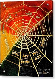 Satan's Web Of Lies Acrylic Print by Karen J Jones