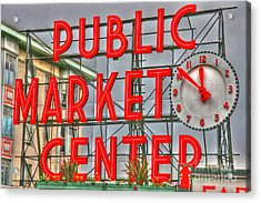 Seattle Public Market Center Clock Sign Acrylic Print by Tap On Photo