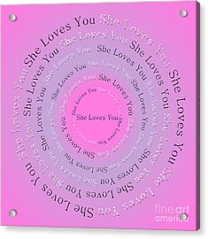 She Loves You 2 Acrylic Print by Andee Design