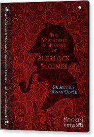 Sherlock Holmes Book Cover Poster Art 3 Acrylic Print by Nishanth Gopinathan
