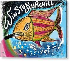 Sir.winston Churchill.   Nonconformist Art -the Young Rebels.  Acrylic Print by  Andrzej Goszcz