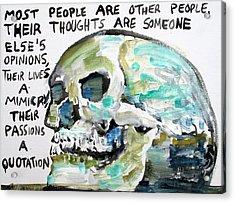 Skull Quoting Oscar Wilde.10 Acrylic Print by Fabrizio Cassetta