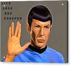 Spock Live Long Acrylic Print by Dan Sproul