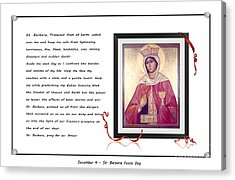 St. Barbara Protector From All Harm - Prayer - Petition Acrylic Print by Barbara Griffin