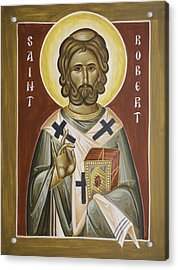 St Robert Acrylic Print by Julia Bridget Hayes