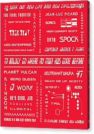 Star Trek Remembered In Red Acrylic Print by Georgia Fowler