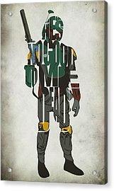 Star Wars Inspired Boba Fett Typography Artwork Acrylic Print by Ayse Deniz