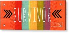 Survivor Acrylic Print by Linda Woods