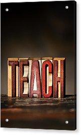 Teach Antique Letterpress Printing Blocks Acrylic Print by Donald  Erickson