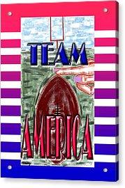 Team America 2 Acrylic Print by Patrick J Murphy