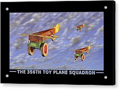The 356th Toy Plane Squadron Acrylic Print by Mike McGlothlen