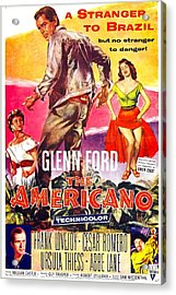 The Americano, Us Poster, From Left Acrylic Print by Everett