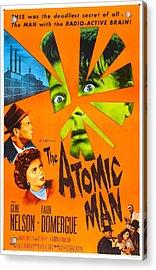 The Atomic Man, Aka Timeslip, Us Acrylic Print by Everett