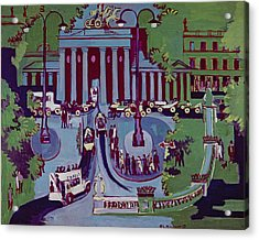 The Brandenburg Gate Berlin Acrylic Print by Ernst Ludwig Kirchner