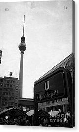 the christmas market in Alexanderplatz with the Berlin Fernsehturm and U-bahn sign Germany Acrylic Print by Joe Fox