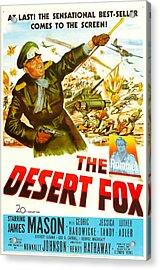 The Desert Fox, Aka The Desert Fox The Acrylic Print by Everett