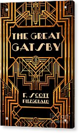 The Great Gatsby Book Cover Movie Poster Art 3 Acrylic Print by Nishanth Gopinathan