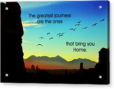 The Greatest Journeys Acrylic Print by Mike Flynn
