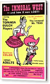 The Immoral West, Aka Wild Gals Of The Acrylic Print by Everett