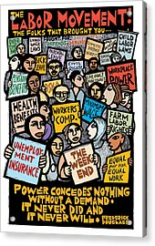 The Labor Movement Acrylic Print by Ricardo Levins Morales