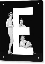 The Letter e And Three Women Acrylic Print by Underwood Archives