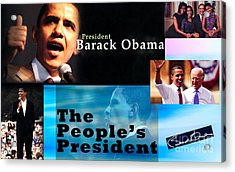 The People's President Still Acrylic Print by Terry Wallace