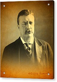 Theodore Teddy Roosevelt Portrait And Signature Acrylic Print by Design Turnpike