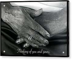 Thinking Of You And Yours. Acrylic Print by Harold E McCray