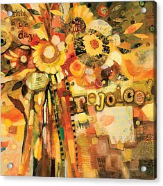 This Is The Day To Rejoice Acrylic Print by Jen Norton