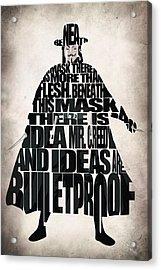V For Vendetta Acrylic Print by Ayse Deniz