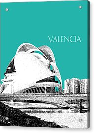 Valencia Skyline City Of Arts And Sciences - Aqua Acrylic Print by DB Artist