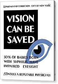 Vision Can Be Saved - Wpa Acrylic Print by War Is Hell Store