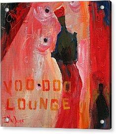 Voo Doo Lounge Acrylic Print by John Dunn