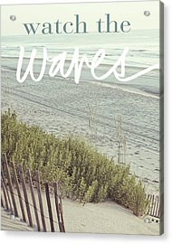 Watch The Waves Acrylic Print by Kathy Mansfield