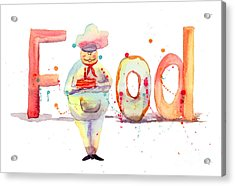 Watercolor Illustration Of Inscription Food With Chef  Acrylic Print by Regina Jershova