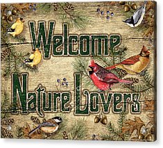 Welcome Nature Lovers Acrylic Print by JQ Licensing